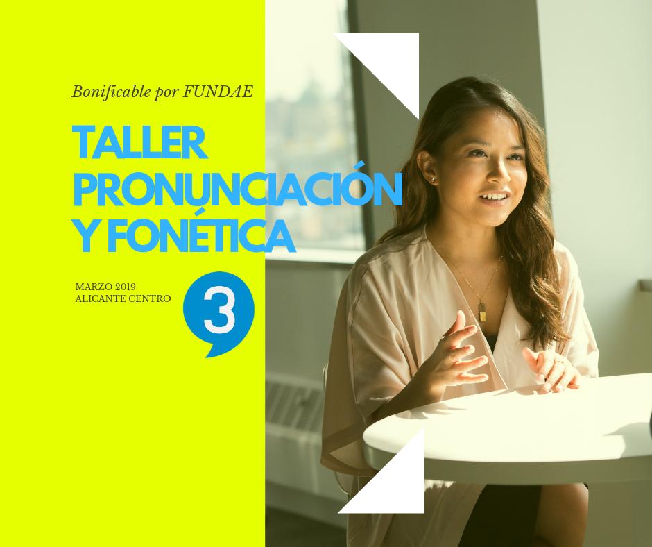 taller pronunciacion ingles alicante